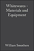 Whitewares - Materials and Equipment - William J. Smothers