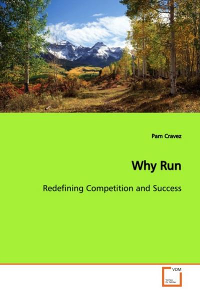 Why Run - Pam Cravez