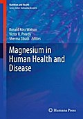 Magnesium in Human Health and Disease - Ronald Ross Watson