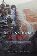International Ethics - Richard Shapcott