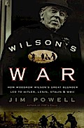 Wilson`s War - Jim Powell