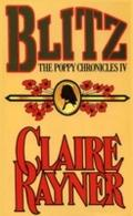 Blitz (Book 4 of The Poppy Chronicles) - Claire Rayner
