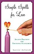 Simple Spells for Love - Barrie Dolnick