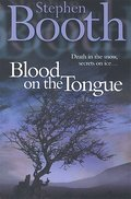 Blood on the Tongue. (Cooper and Fry Crime Series) - Stephen Booth
