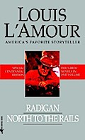 Radigan and North to the Rails (2-Book Bundle) - Louis L'Amour