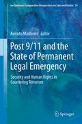 Post 9/11 and the State of Permanent Legal Emergency - Aniceto Masferrer Domingo