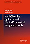 Multi-Objective Optimization in Physical Synthesis of Integrated Circuits - David A. Papa