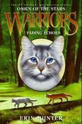 Warriors: Omen of the Stars #2: Fading Echoes - Erin Hunter