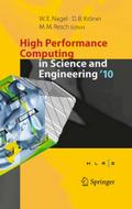 High Performance Computing in Science and Engineering `10 - Wolfgang E. Nagel