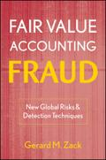 Fair Value Accounting Fraud - Gerard M. Zack