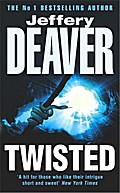 Twisted.: Collected Stories of Jeffery Deaver - Jeffery Deaver