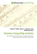 Income inequality metrics - Frederic P. Miller