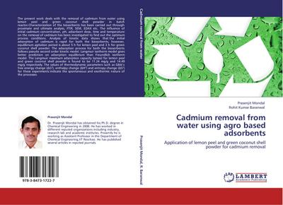 Cadmium removal from water using agro based adsorbents - Prasenjit Mondal