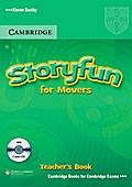 Storyfun for Starters, Movers, Flyers. Movers. Teacher`s Book with 2 Audio-CDs