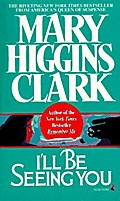 I`ll Be Seeing You - Mary Higgins Clark