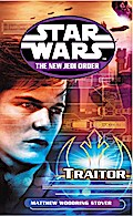 Star Wars: The New Jedi Order - Traitor - Matthew Stover