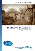 The Revival of Vampires - Lydia D. Thomson-Smith