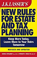 J.K. Lasser`s New Rules for Estate and Tax Planning, Revised and Updated - Harold I. Apolinsky
