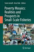Poverty Mosaics: Realities and Prospects in Small-Scale Fisheries - Svein Jentoft
