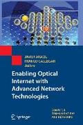 Enabling Optical Internet with Advanced Network Technologies - Javier Aracil