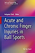 Acute and Chronic Finger Injuries in Ball Sports - Grégoire Chick