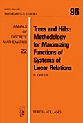 Trees and Hills: Methodology for Maximizing Functions of Systems of Linear Relations - R. Greer