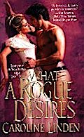 What a Rogue Desires (Zebra Historical Romance) - Caroline Linden