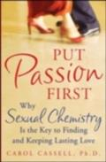 Put Passion First - Carol Cassell