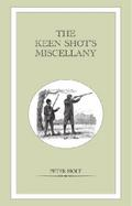 Keen Shot`s Miscellany - Peter Holt