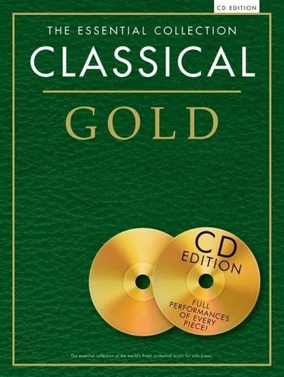 CLASSICAL GOLD ESSENTIAL COLLECTION PIANO SOLO BOOK/2CD