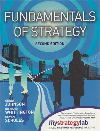 Fundamentals of Strategy with MyStrategyLab and the Strategy