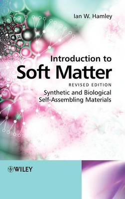 Introduction to Soft Matter: Synthetic and Biological Self Assembling Materials