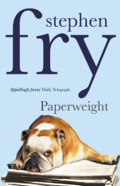 Paperweight, English edition - Stephen Fry