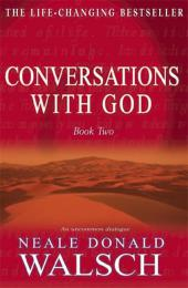 Conversations with God. Book.2 - Neale D. Walsch