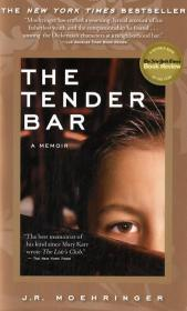The Tender Bar, English edition - J. R. Moehringer