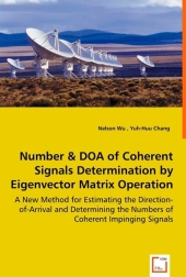 Number & DOA of Coherent Signals Determination by Eigenvector Matrix Operation - Nelson Wu