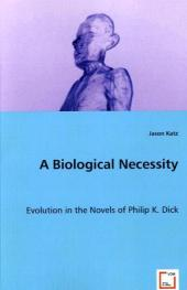 A Biological Necessity - Jason Katz