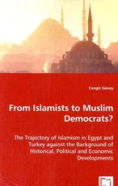 From Islamists to Muslim Democrats? - Cengiz Günay