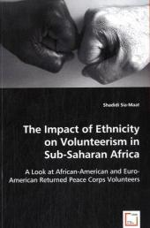 The Impact of Ethnicity on Volunteerism in Sub-Saharan Africa - Shadidi Sia-Maat