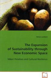 The Expansion of Sustainability through New Economic  Space - Simon Lambert