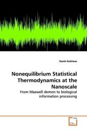 Nonequilibrium Statistical Thermodynamics at the Nanoscale - David Andrieux