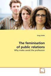 The feminisation of public relations - Greg Smith