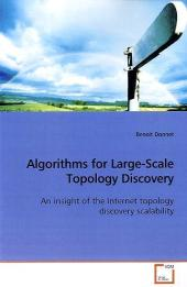 Algorithms for Large-Scale Topology Discovery - Benoit Donnet