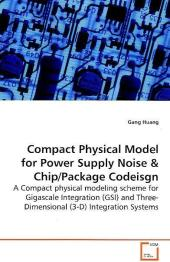 Compact Physical Model for Power Supply Noise - Gang Huang