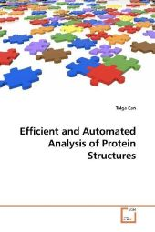 Efficient and Automated Analysis of Protein Structures
