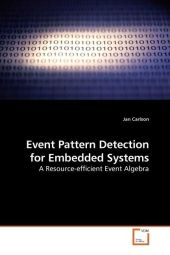Event Pattern Detection for Embedded Systems - Jan Carlson