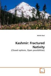 Kashmir: Fractured Nativity - Ashok Kaul