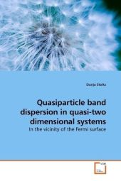 Quasiparticle band dispersion in quasi-two dimensional systems - Dunja Stoltz