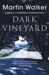 The Dark Vineyard - Martin Walker
