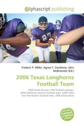 2006 Texas Longhorns Football Team - Frederic P. Miller